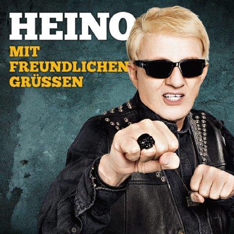 Heino - Mit Freundlichen Grüssen (Jetzt Erst Recht!)