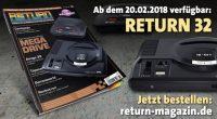 Die neueste Ausgabe des RETURN Magazins – Faszination klassische Computer und Konsolen – ist seit gestern erhältlich. Online bestellt werden kann das Heft direkt unter return-magazin.de.